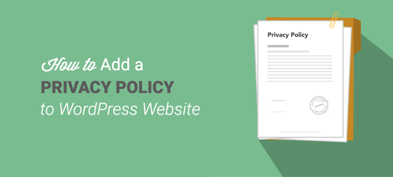 how to add privacy policy to WordPress Website