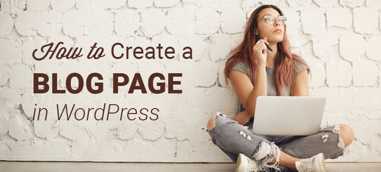 how to create a blog page in wordpress