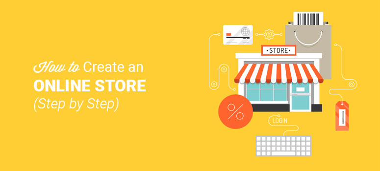 How to Create an Online Store in 2021 - Step by Step