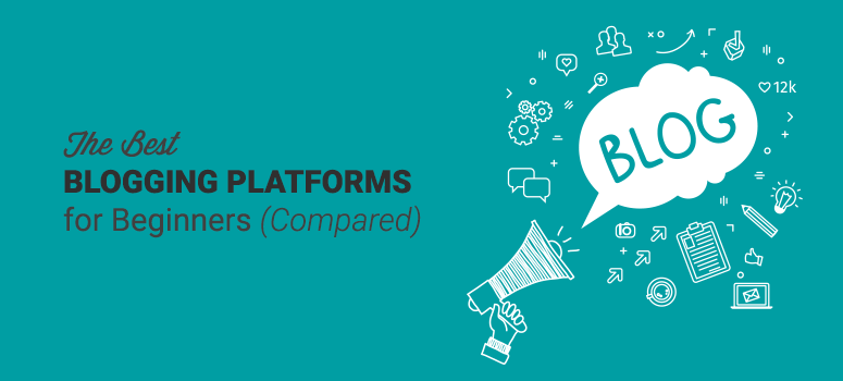 best blogging platforms compared