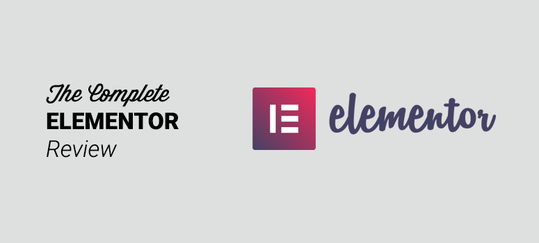 Elementor Review 2019 - Is It the Best WordPress Page