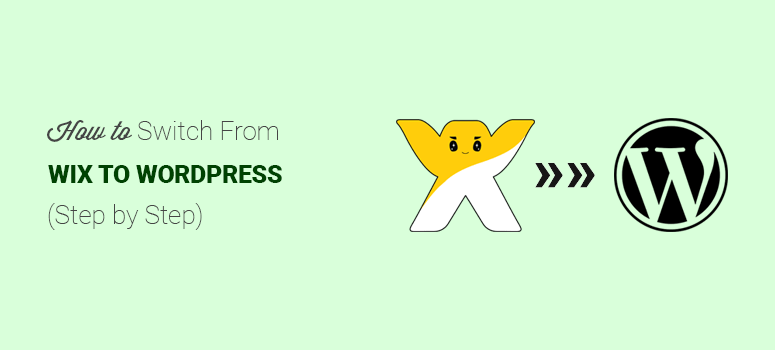 Switch from Wix to WordPress