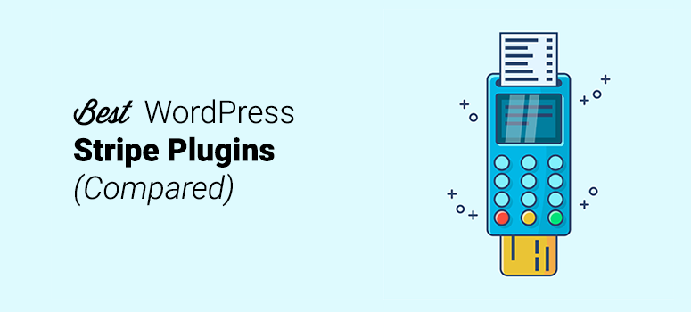 6 Best Stripe Payment Plugins for WordPress (2019)