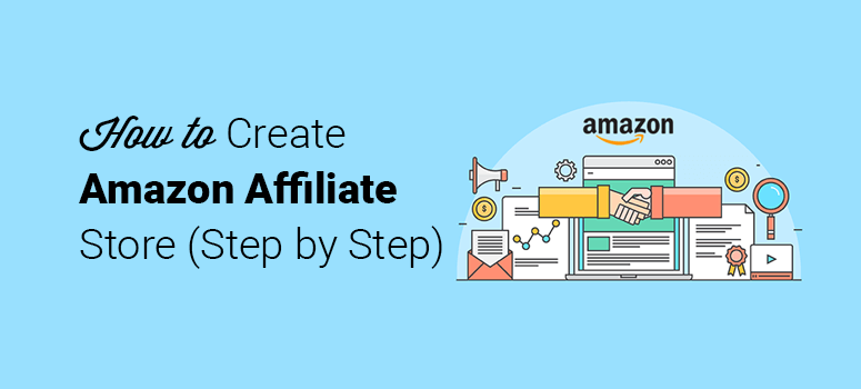 how to create an amazon affiliate store