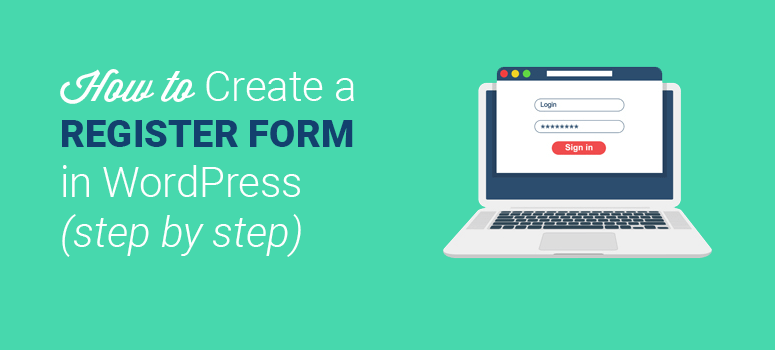 Custom User Registration Form