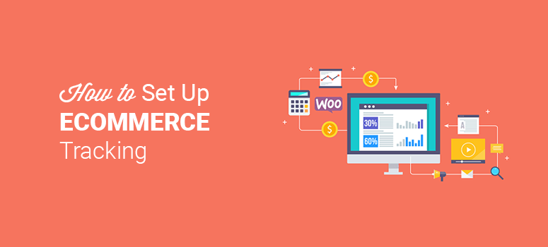 how to set up ecommerce tracking for woocommerce