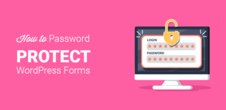 How to Secure Your WordPress Forms with Password Protection