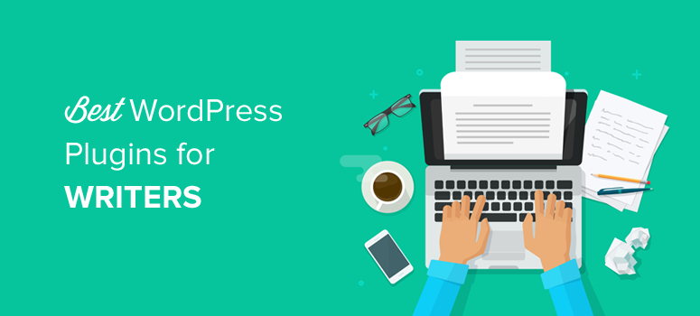 best wordpress plugins for writers