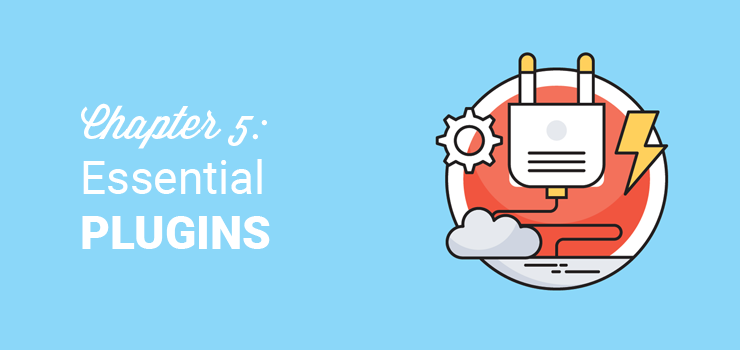 chapter 5 essential plugins and tutorials