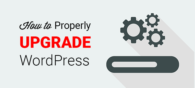 how to properly upgrade wordpress