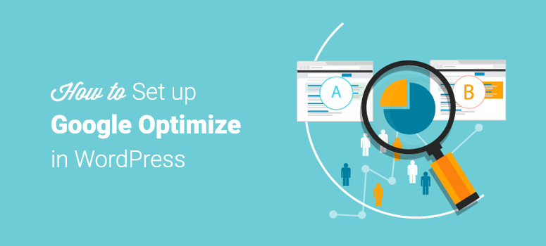 How to Set Up Google Optimize in WordPress