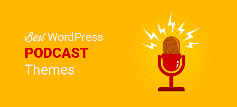 best wordpress podcasting themes