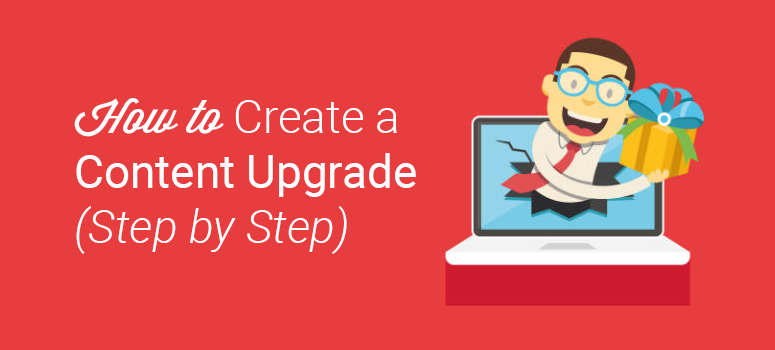 how to create content upgrade