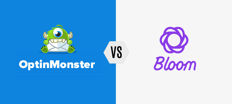 OptinMonster vs. Bloom