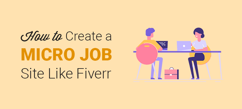 create a micro job site