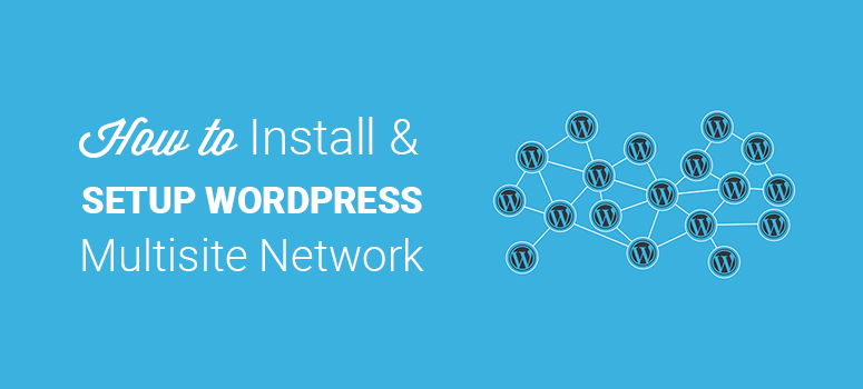 How to install and setup WordPress multisite network