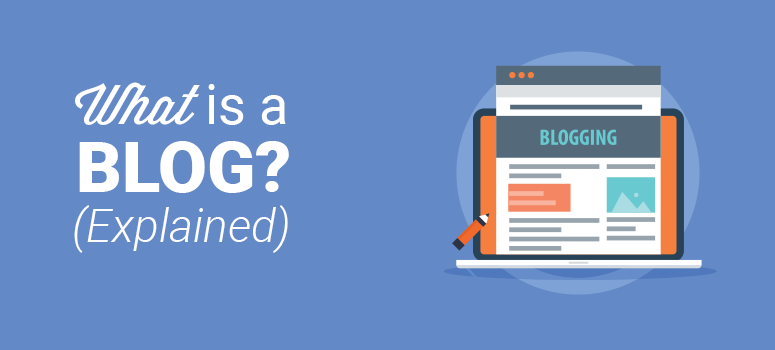 What is a Blog? Blog vs. Website & How Do They Work?