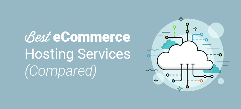 best ecommerce hosting services