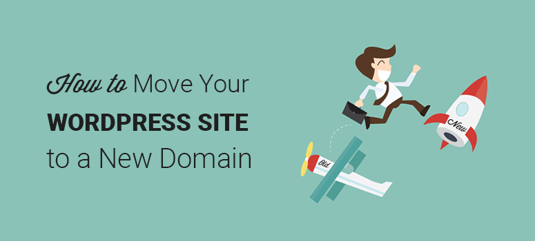 How to properly move your WordPress site to a new domain name