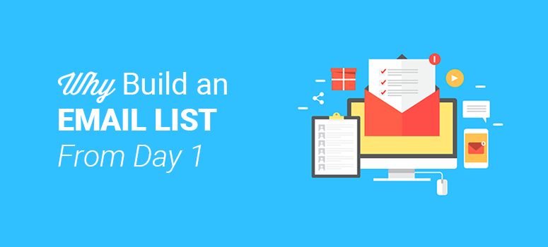 why build an email list from day 1