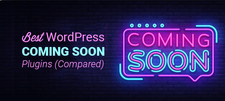 best wordpress coming soon plugins