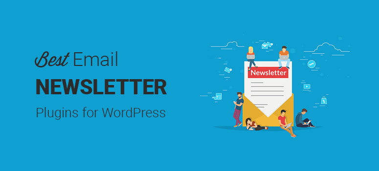 Best email newsletter plugins for WordPress