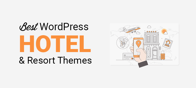 best wordpress hotel and resort themes