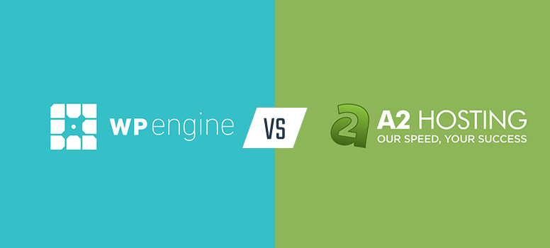 WP Engine vs  A2 Hosting Comparison (2019) - 1 Clear Winner