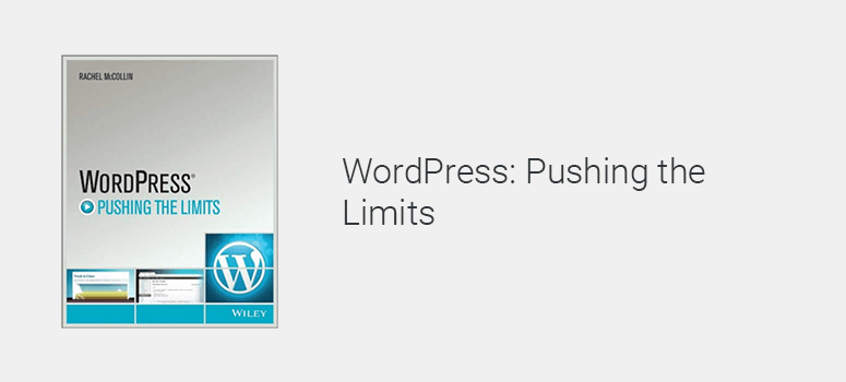 WordPress Pushing the Limits