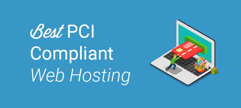 best pci compliant web hosting