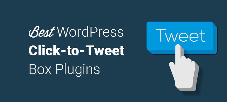 best wordpress click to tweet box plugins