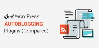 Best WordPress Autoblogging Plugins