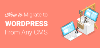 How to Migrate to WordPress from any CMS or website