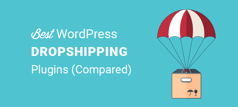 best wordpress dropshipping plugins compared