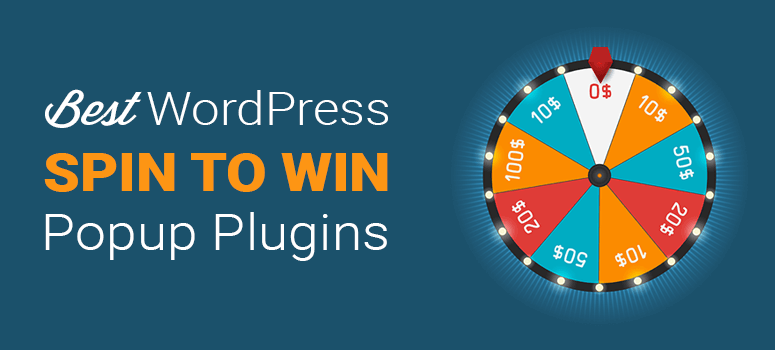 Best WordPress Spinning Wheel Popup Plugins