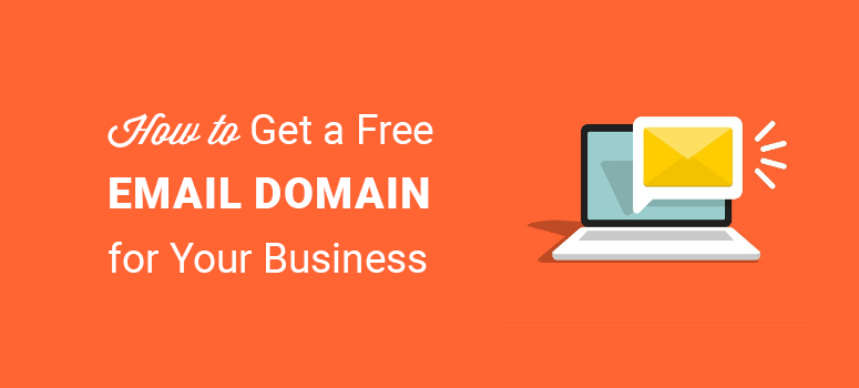 how to get a free email domain for your small business