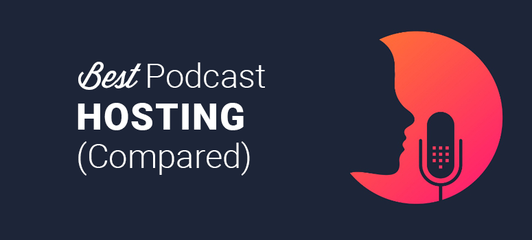 best-podcast hosting compared