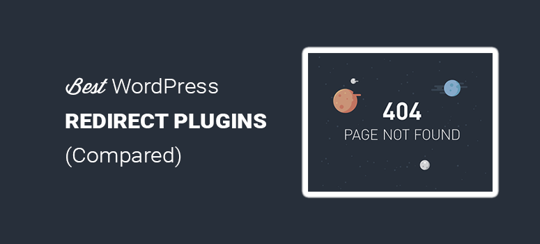 Best WordPress Redirect Plugins to Manage Your Redirects