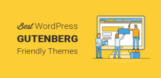 Best Gutenberg Friendly WordPress Themes