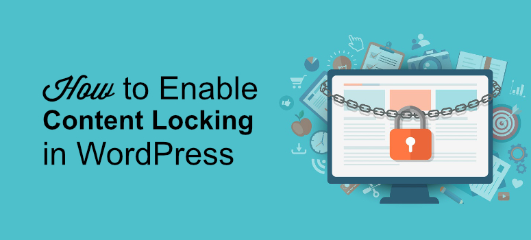enable content locking