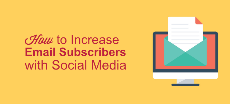 increase email subscribers, social media for list building