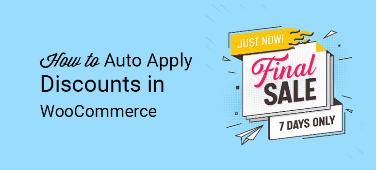 how to auto apply discounts in woocommerce