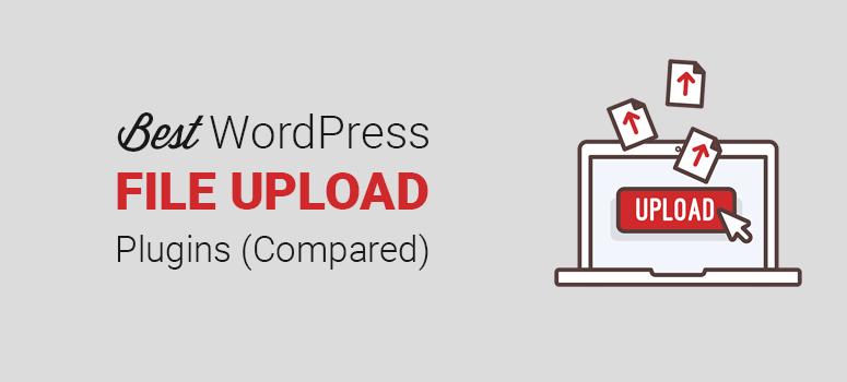 Best File Upload Plugins for WordPress