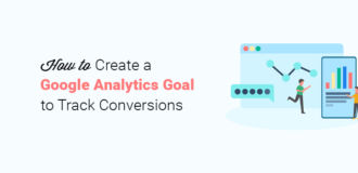 How to Create Google Analytics Goals to Track Conversions