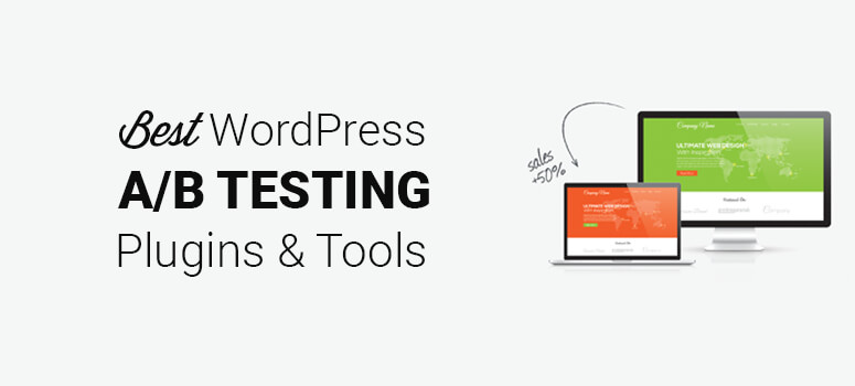 Best WordPress A/B Split Testing Plugins and Tools