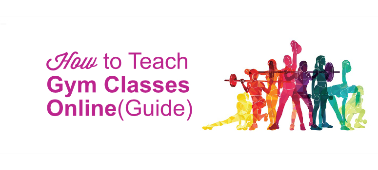 how to teach gym classes online