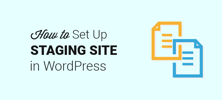 How to Set Up a WordPress Staging Site