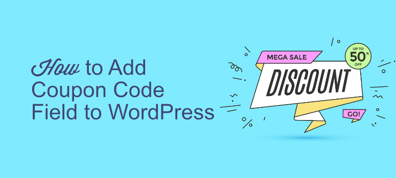 How to Add a Coupon Code Field to Your WordPress Order Forms