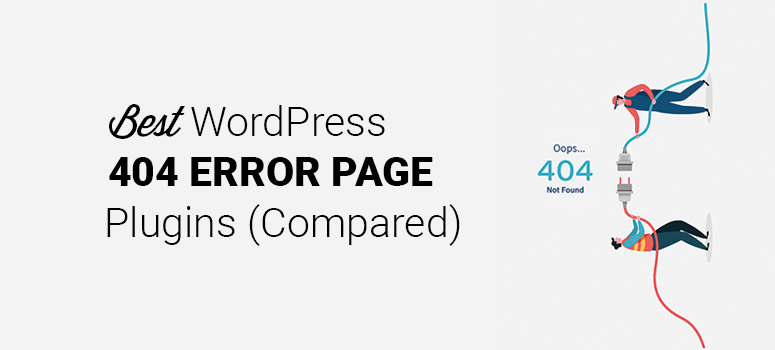 Best Custom WordPress 404 Error Plugin