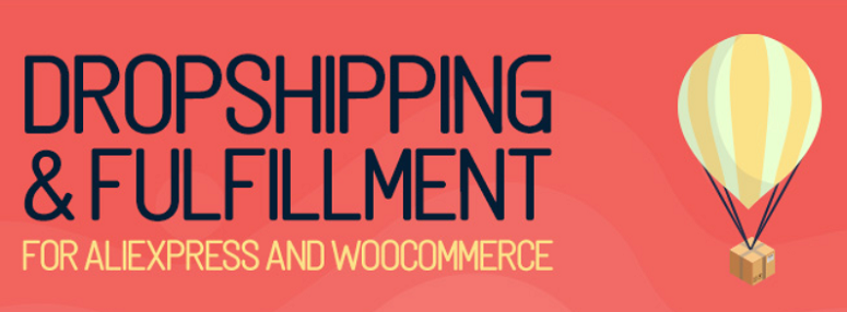 Dropshipping_and_Fulfillment_for_AliExpress_and_WooCommerce